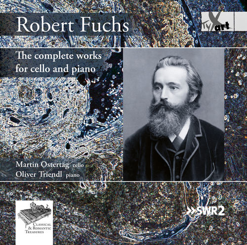 Robert Fuchs The complete works for cello and piano